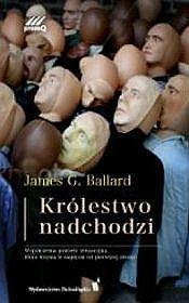 krolestwo-nadchodzi_j-g-ballardimages_product31978-83-7384-626-5
