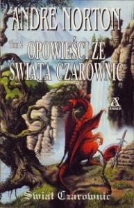 Andre Norton, Opowieści ze Świata Czarownic 2. Amber, Warszawa 1998**