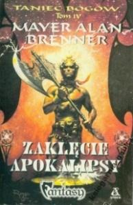 Mayer Alan Brenner, Zaklęcie apokalipsy. Amber, Warszawa 1998**