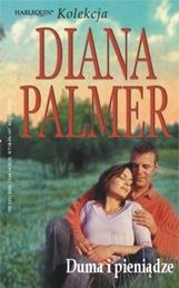 Diana Palmer, Duma i pieniądze. Arlekin – Wydawnictwo Harlequin Enterprises, Warszawa 2005