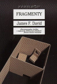 James F. David, Fragmenty. Zysk i S-ka, Poznań 2001